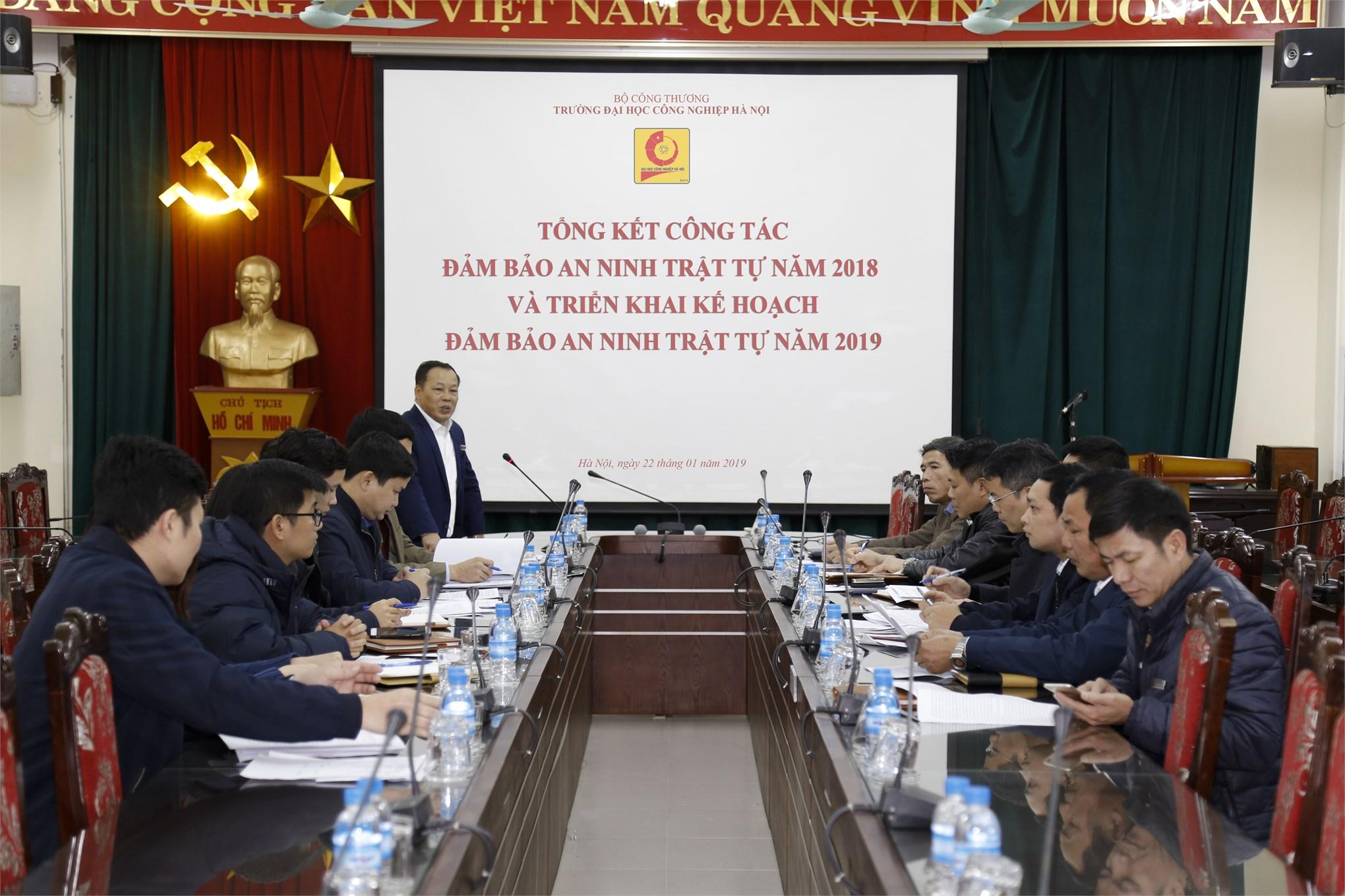 Hội nghị Tổng kết công tác đảm bảo an ninh trật tự năm 2018 và triển khai kế hoạch đảm bảo an ninh trật tự năm 2019