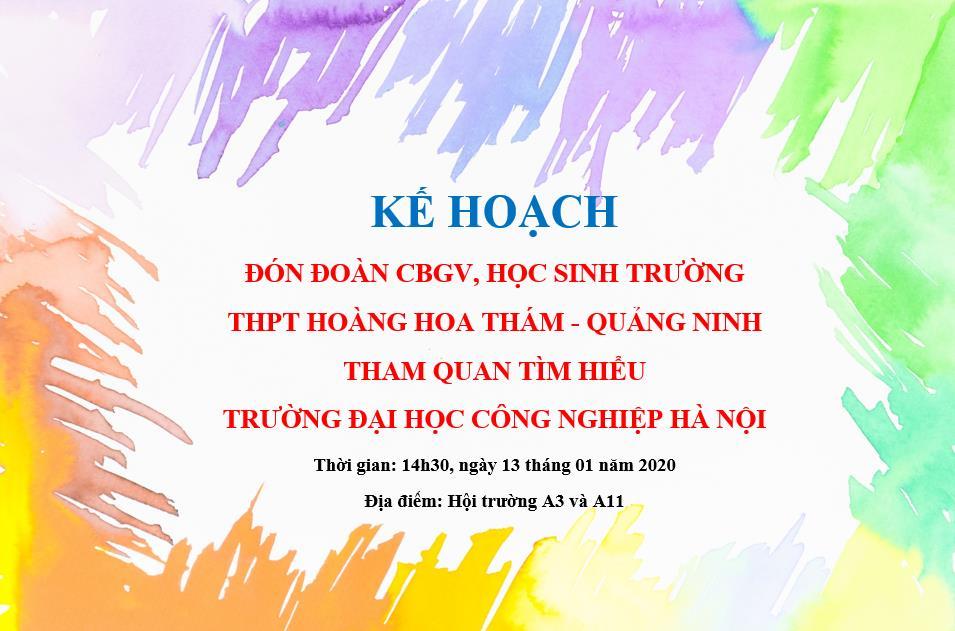 Kế hoạc đón đoàn CBGV, học sinh trường THPT Hoàng Hoa Thám - Quảng Ninh tham quan tìm hiểu về Nhà trường