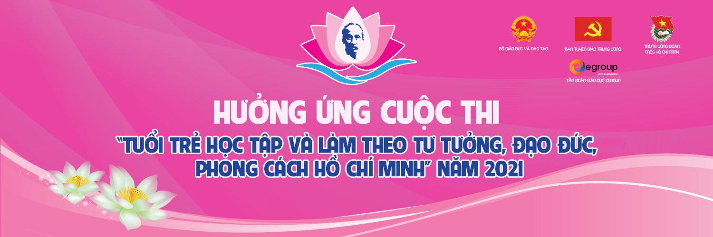 """Cuộc thi """"Tuổi trẻ học tập và làm theo tư tưởng, đạo đức, phong cách Hồ Chí Minh"""" năm 2021"""