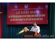 Hội thi thợ giỏi ngành cơ khí trong công nhân lao động các khu công nghiệp và chế xuất Hà Nội năm 2016