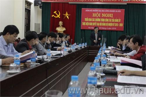 Hội nghị triển khai các chương trình công tác thực hiện Nghị quyết Đại hội đại biểu Đảng bộ trường Đại học công nghiệp Hà Nội lần thứ VI nhiệm kỳ 2015-2020