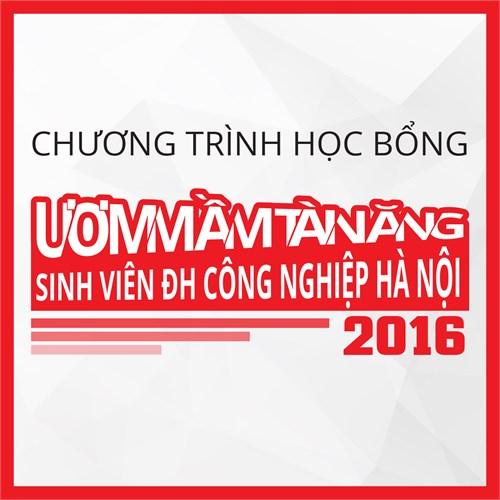 Ươm mầm tài năng sinh viên trường Đại học Công nghiệp Hà Nội năm 2016