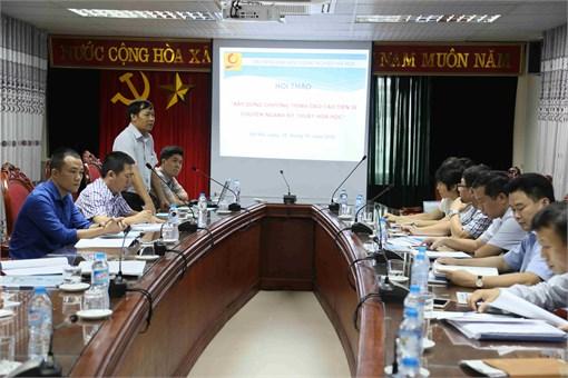 Hội thảo khoa học xây dựng chương trình đào tạo Tiến sĩ Kỹ thuật Hóa học