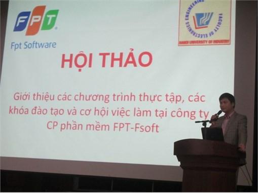 Hội thảo giới thiệu các chương trình thực tập, các khóa đào tạo và cơ hội việc làm tại công ty CP phần mềm FPT-Fsoft