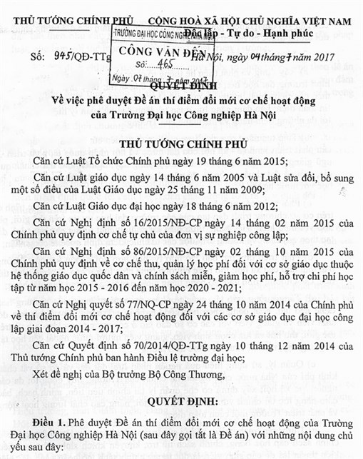 Trường Đại học Công nghiệp Hà Nội thực hiện đổi mới cơ chế hoạt động theo Quyết định số 945/QĐ-TTg ngày 4/7/2017 của Thủ tướng Chính phủ .