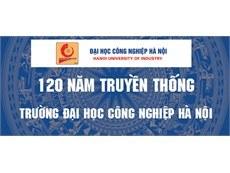 Thông báo kế hoạch tổ chức kỷ niệm 120 năm truyền thống Trường Đại học Công nghiệp Hà Nội
