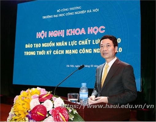 Đại học Công nghiệp Hà Nội tổ chức Hội nghị khoa học: đào tạo nguồn nhân lực chất lượng cao trong thời kỳ cách mạng công nghiệp 4.0