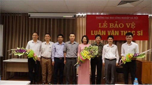 Lễ bảo vệ luận văn thạc sỹ chuyên ngành Kỹ thuật hóa học trường Đại học Công nghiệp Hà Nội đợt 1 năm 2018