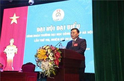 Đại hội đại biểu Công đoàn Trường Đại học Công nghiệp Hà Nội nhiệm kỳ 2018- 2022