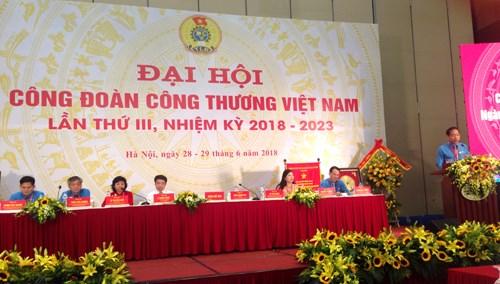 Đại hội Công đoàn Công Thương Việt Nam nhiệm kỳ 2018-2023