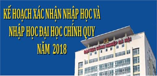 Kế hoạch xác nhận nhập học và nhập học Đại học chính quy năm 2018