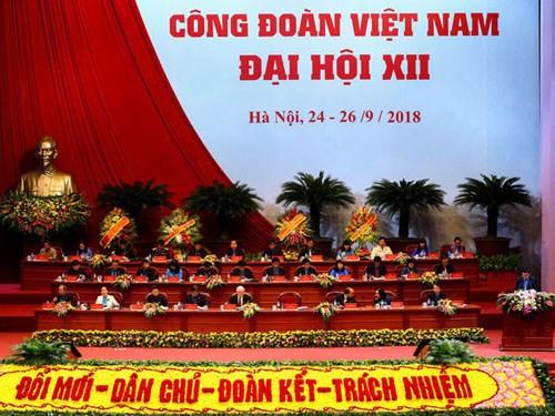Đại hội Công đoàn Việt Nam lần thứ XII, nhiệm kỳ 2018 - 2023