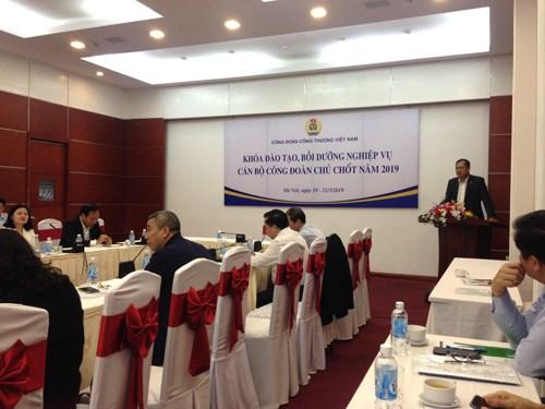 Hội nghị tập huấn công tác Công đoàn của Công đoàn Công thương Việt Nam