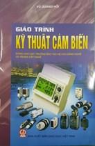 Giáo trình kỹ thuật cảm biến/ Vũ Quang Hồi.-H.: Giáo dục Việt Nam,2015.-223tr.