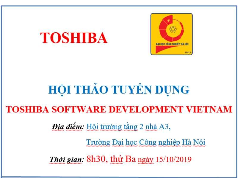Kế hoạch Hội thảo cơ hội thực tập, việc làm của Công ty TNHH Phát triển phần mềm Toshiba Việt Nam
