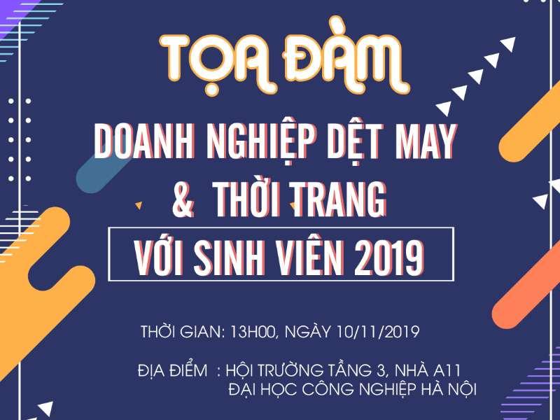 Tọa đàm Doanh nghiệp Dệt, May và Thời trang với sinh viên 2019