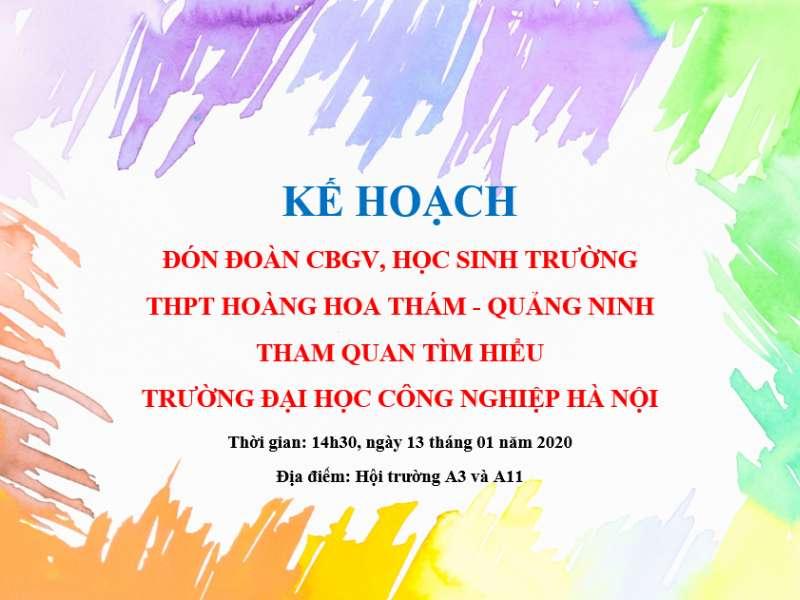 Kế hoạch đón đoàn CBGV, học sinh trường THPT Hoàng Hoa Thám - Quảng Ninh tham quan tìm hiểu về Nhà trường