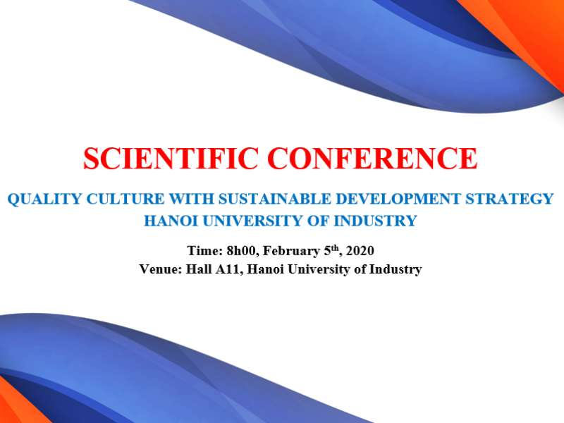 Scientific Conference: Quality Culture with Sustainable Development Strategy - Hanoi University of Industry