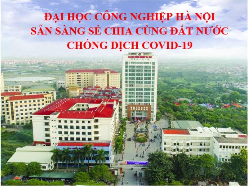 Đại học Công nghiệp Hà Nội sẵn sàng sẻ chia cùng đất nước chống dịch COVID-19