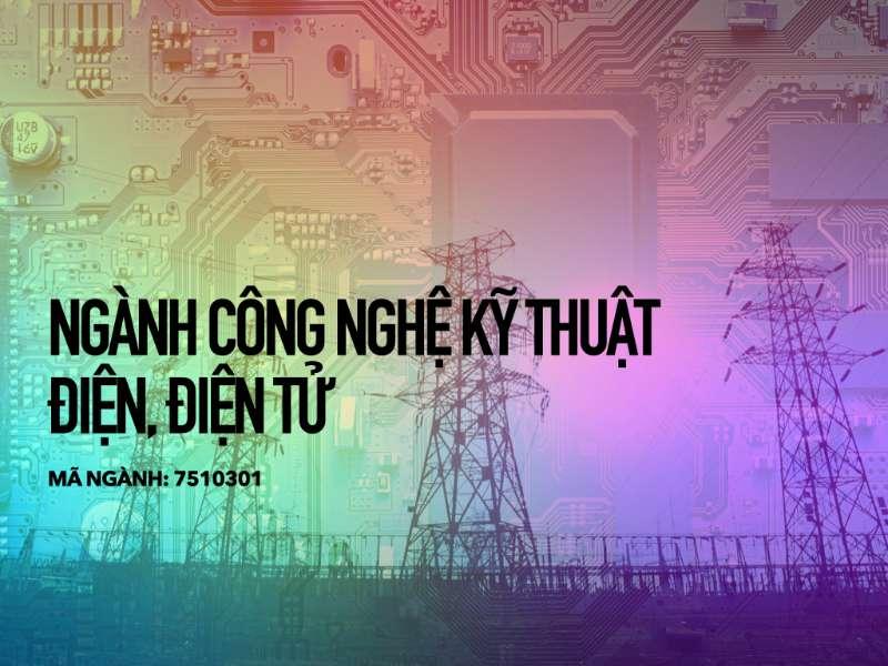Ngành Công nghệ kỹ thuật điện, điện tử
