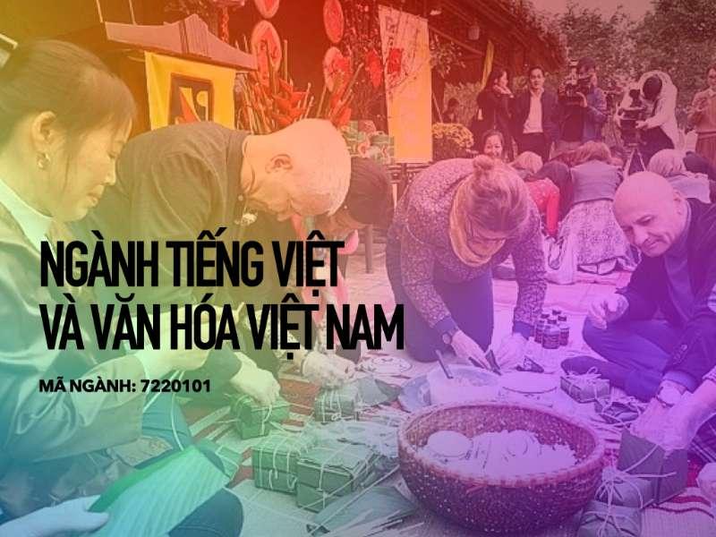 Ngành Tiếng Việt và văn hoá Việt Nam