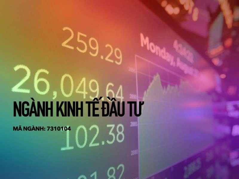 Ngành Kinh tế đầu tư