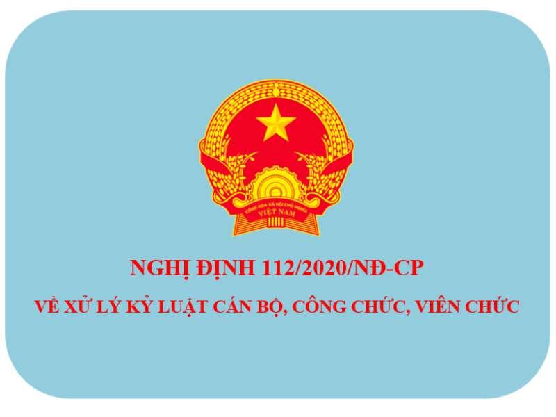 Nghị định số 112/2020/NĐ-CP về xử lý kỷ luật cán bộ, công chức, viên chức