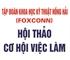 Chương trình tuyển sinh lớp kỹ sư chuyên ban của Tập đoàn KHKT Hồng Hải (Foxconn)