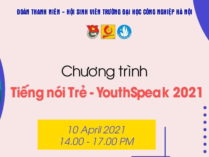 Chương trình Tiếng nói Trẻ - YouthSpeak 2021