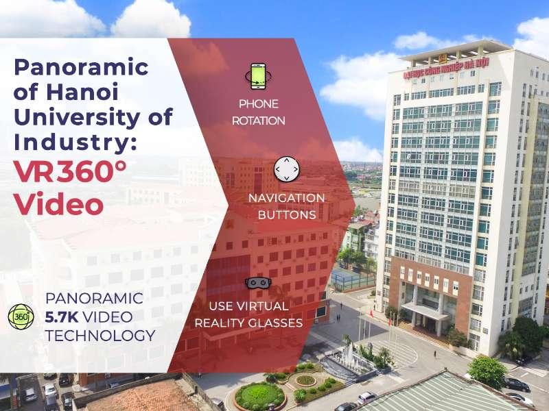 Panoramic of Hanoi University of Industry: VR 360° Video