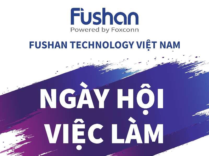 Hội thảo cơ hội việc làm Công ty TNHH Fushan Technology Việt Nam