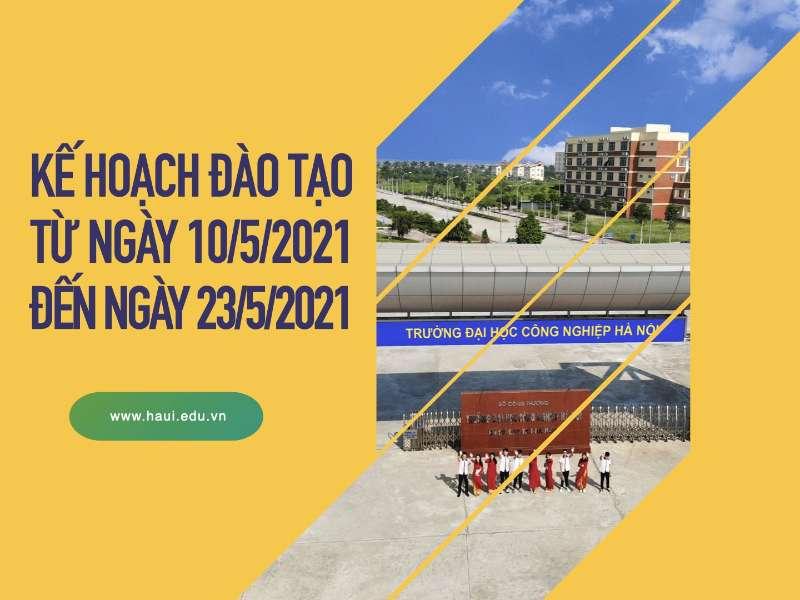 Kế hoạch đào tạo trực tuyến từ ngày 10/5/2021 đến ngày 23/5/2021