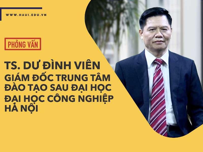 Đổi mới đào tạo trình độ thạc sĩ, tiến sĩ tại Đại học Công nghiệp Hà Nội