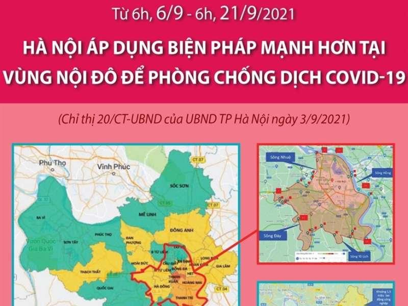 Từ ngày 6-21/9/2021: Hà Nội áp dụng biện pháp mạnh hơn tại vùng nội đô để phòng chống dịch COVID-19