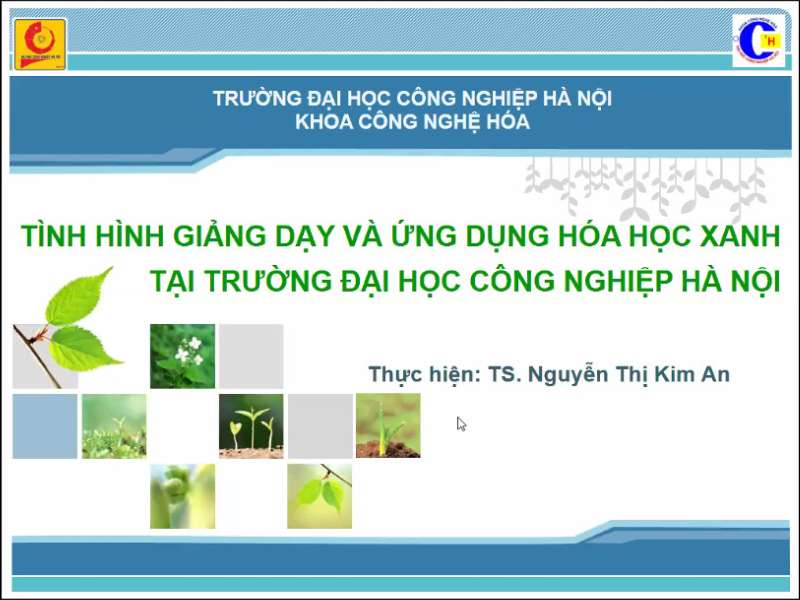 Giảng dạy và ứng dụng Hóa học xanh tại Đại học Công nghiệp Hà Nội