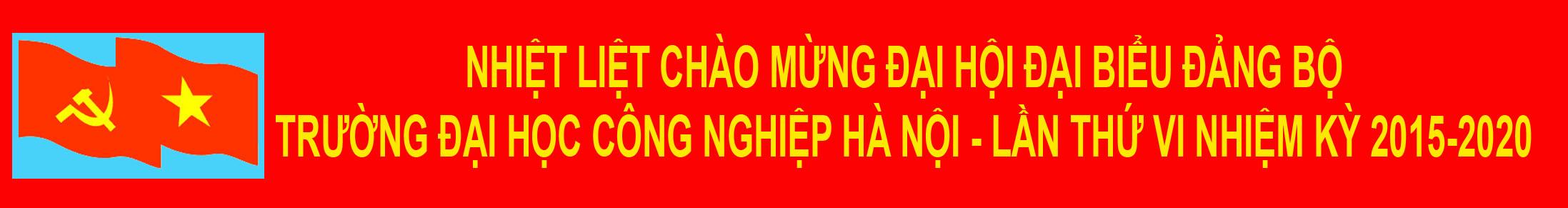 Đại hội Đảng bộ Trường Đại học Công nghiệp Hà Nội